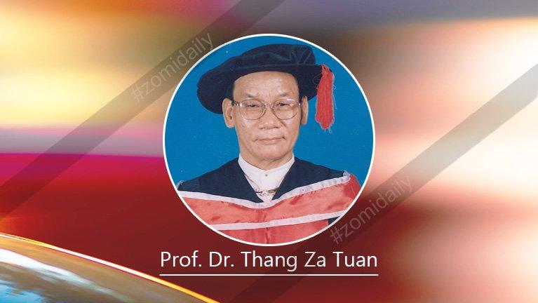 Zomi te ki masuanzia etkikna leh mailam ki masuanzia ding ngaihsut piakna ~ Prof. C. Thang Za Tuan