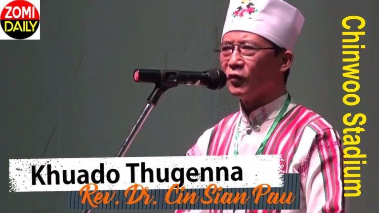 Khuado pawi leh Pasian' thu ~ Dr. Cin Sian Pau