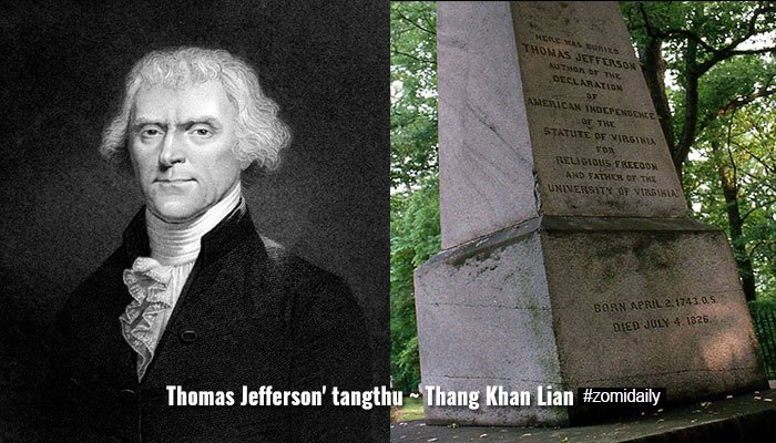Thomas Jefferson' tangthu ~ Thang Khan Lian