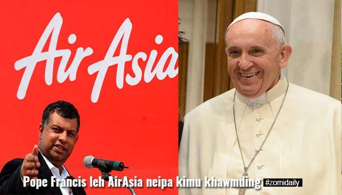 Pope Francis leh AirAsia neipa Tony Fernandes te kimu khawmding ~ ZD