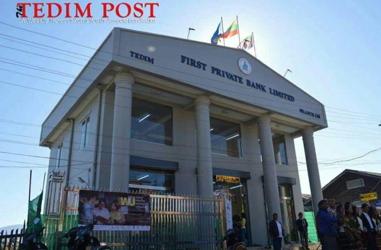 Tedim khuapi ah First Private Bank ki hongta ~ Tedim Post