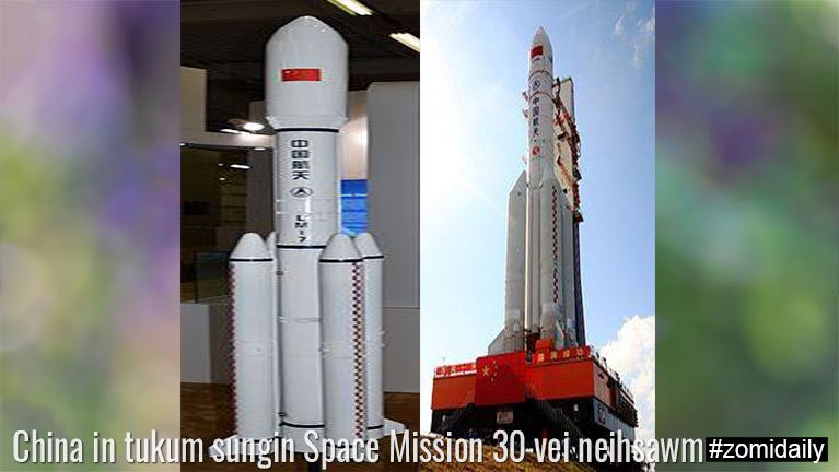 China in tukum sungin Space Mission 30 vei neihsawm ~ TK Lian