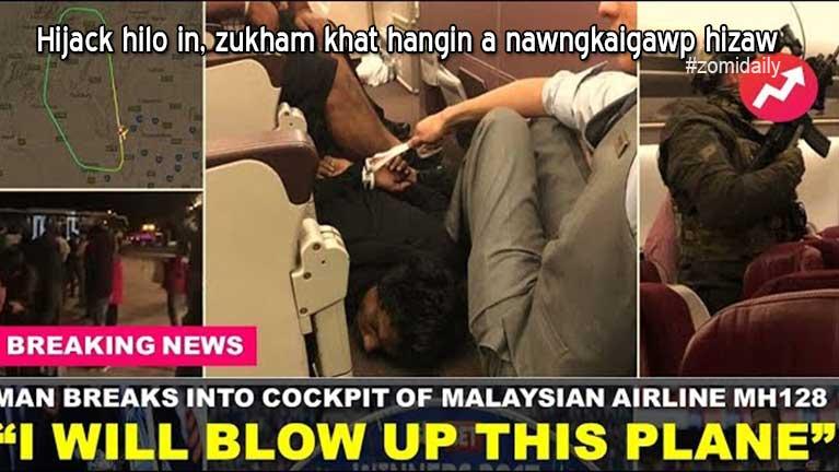 Malaysia Airlines aki Hijack hilo in, zukham khat hangin a nawngkaigawp hizaw