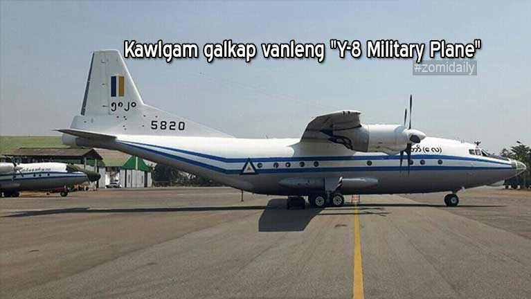 "Kawlgam galkap vanleng mangcip ""Y-8 Military Plane"" kimuzonai tuanlo"