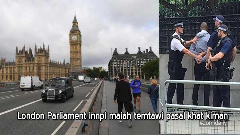 London Parliament innpi maiah temtawi pasal khat kiman, buaina kizom toto