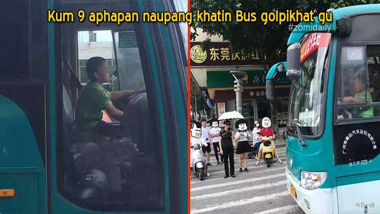 Naupang kum 9 aphapan khatin Bus golpi khat gu in Minute 40 sung hawlkawikawi