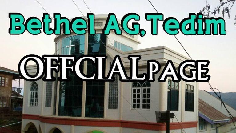 Aki mangngilh khakding (Lest we forget): Bethel AG, Tedim