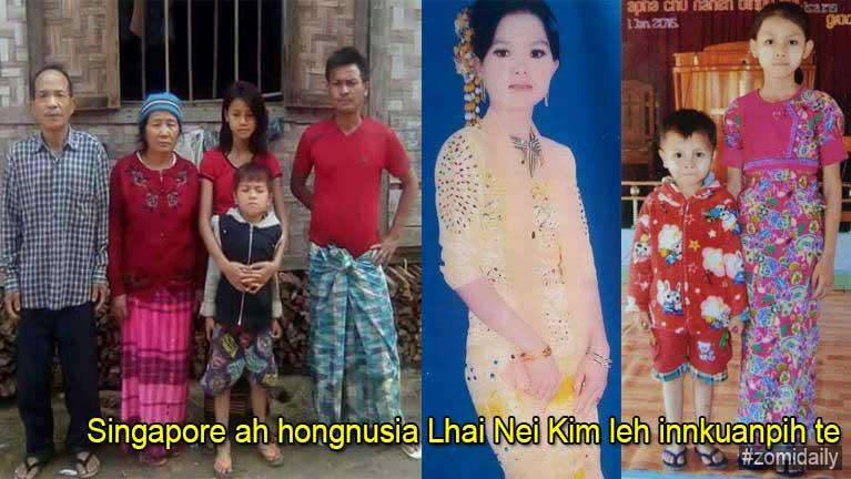 Singapore ah hongnusia Lhai Nei Kim ading huhna sum kidonsak