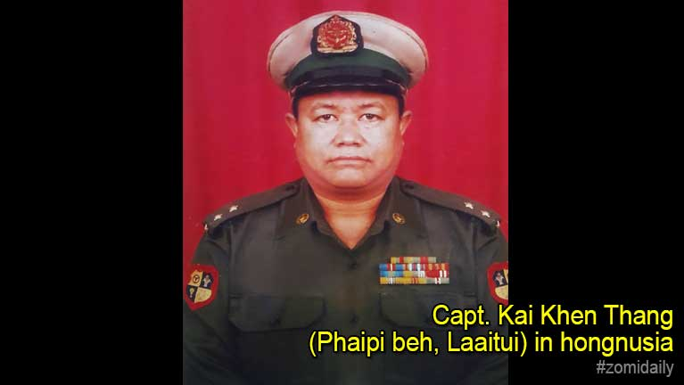 Sihkohna: Capt. Kai Khen Thang (Phaipi beh, Laaitui) in hongnusia