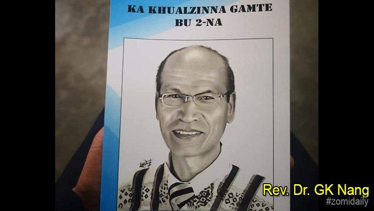 Rev. Dr. GK Nang: Khualzinna gamte bu 2 na